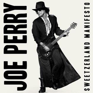 Joe Perry Sweetzerland Manifesto 2018